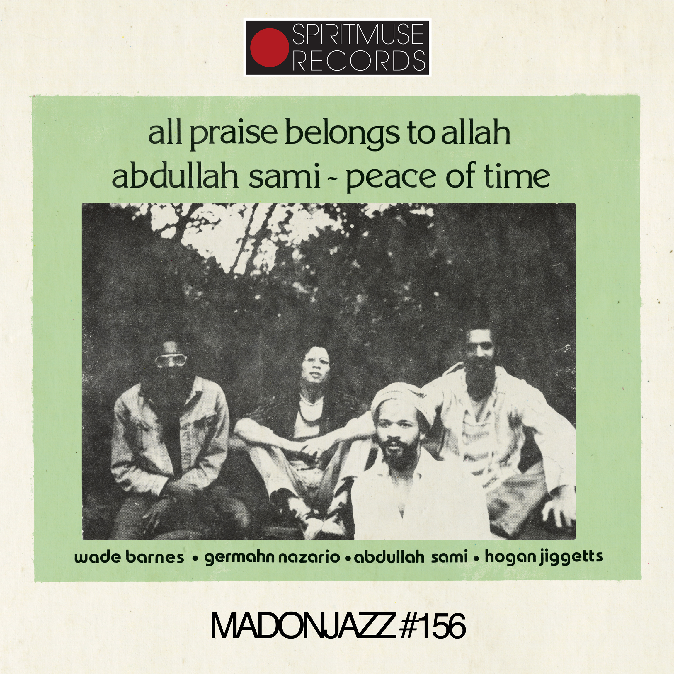 Spiritmuse Records presents MADONJAZZ #156: 'Peace of Time'