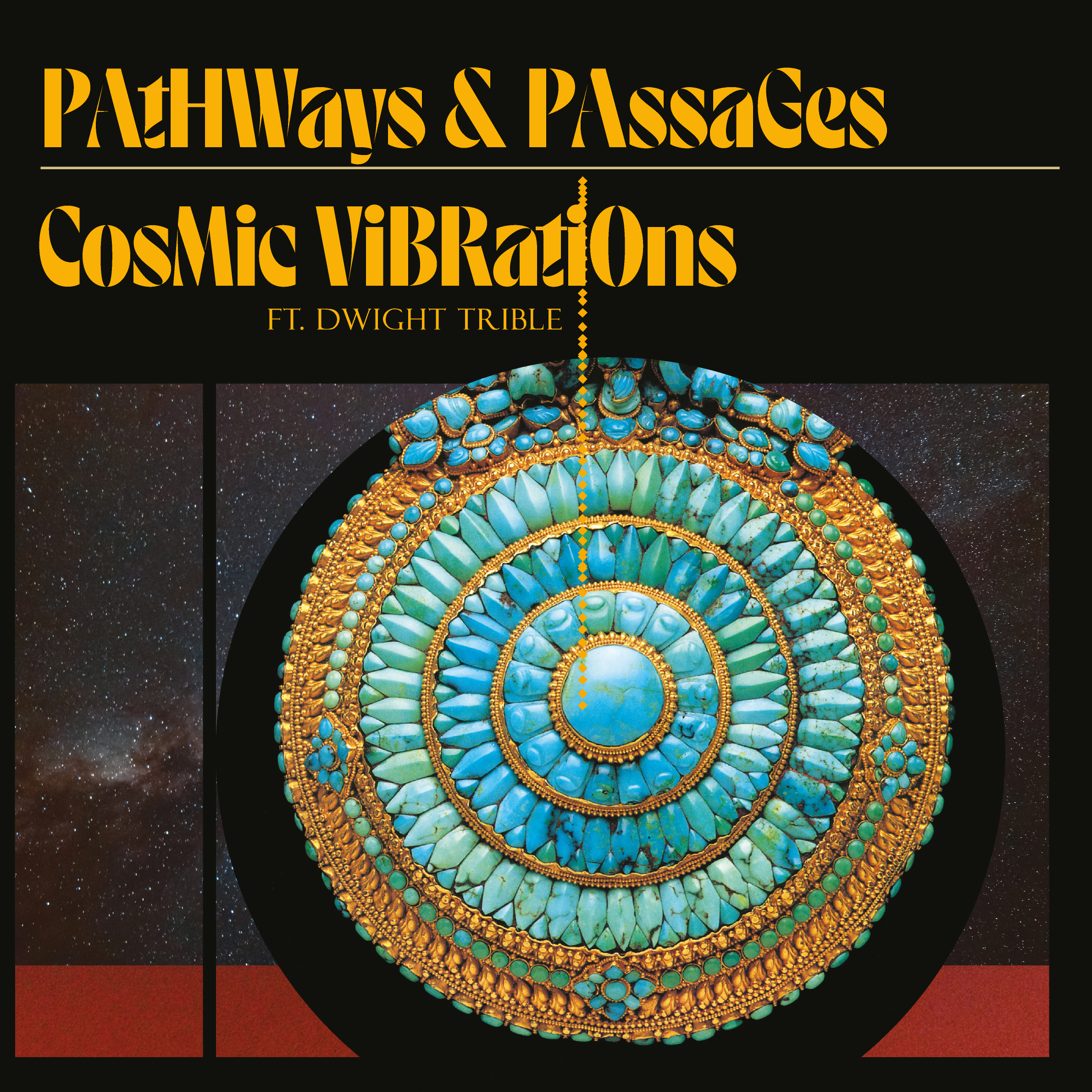 Cosmic Vibrations ft. Dwight Trible