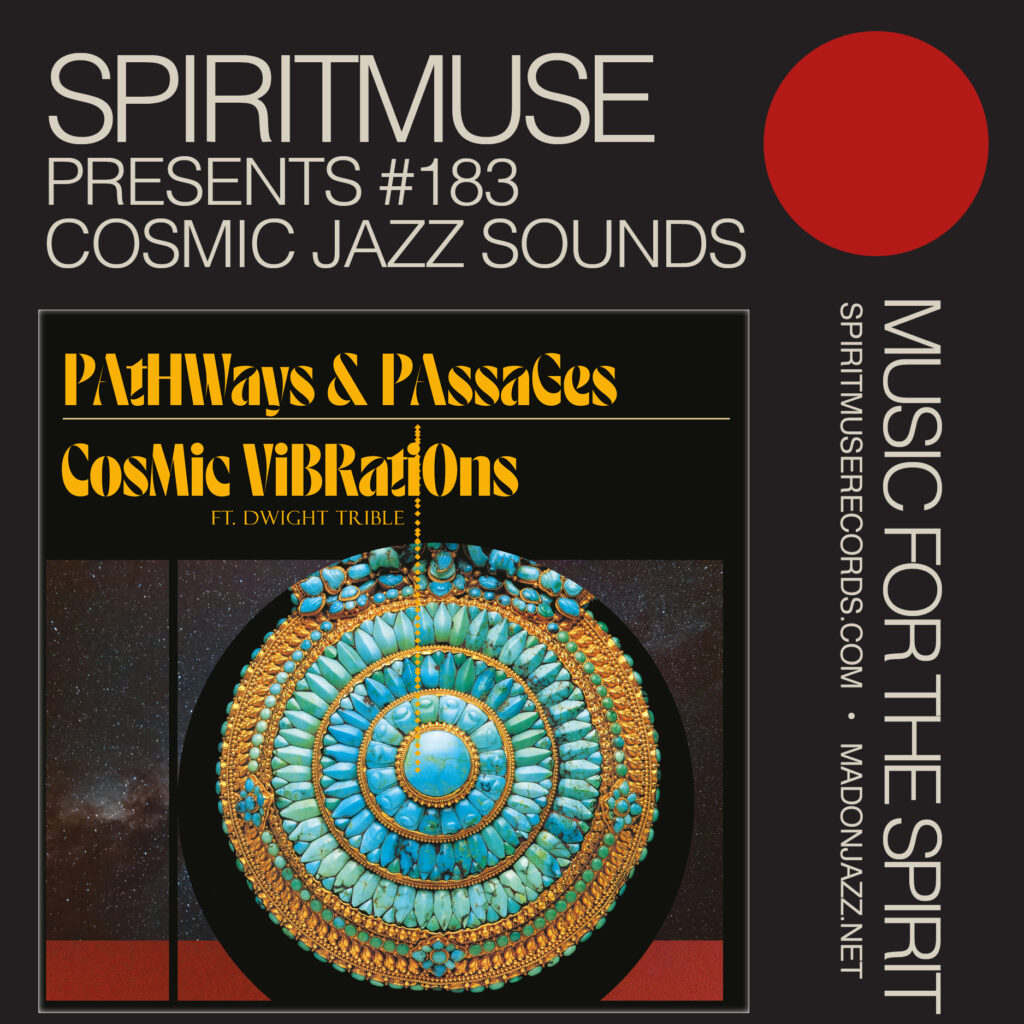 Spiritmuse Presents #183: Cosmic Jazz Sounds